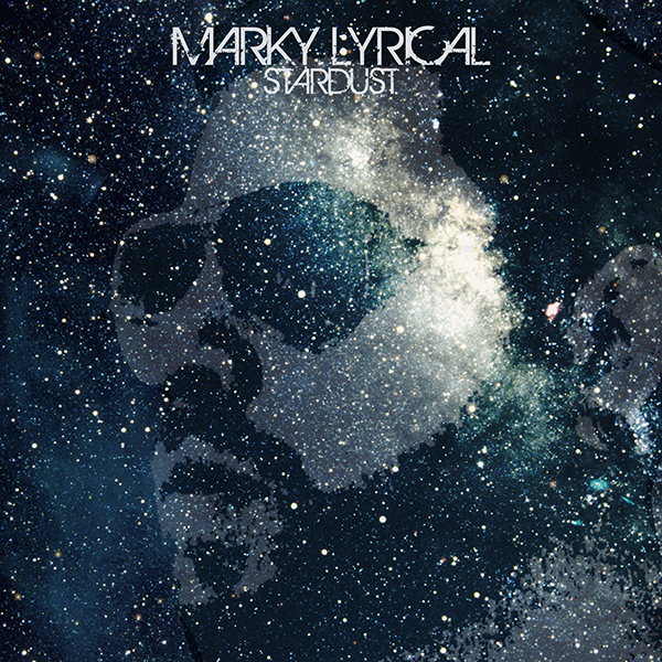 Marky-Lyrical-Stardust-Front